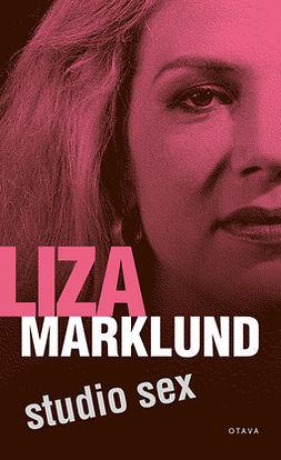 Marklund, Liza - Studio sex, e-kirja
