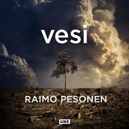Pesonen, Raimo - Vesi, äänikirja