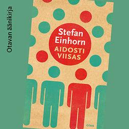 Einhorn, Stefan - Aidosti viisas, audiobook