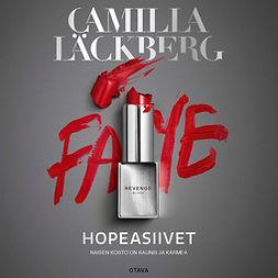 Läckberg, Camilla - Hopeasiivet, äänikirja