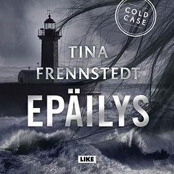 Frennstedt, Tina - Epäilys, äänikirja