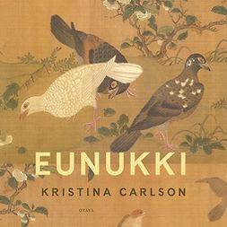 Carlson, Kristina - Eunukki, audiobook