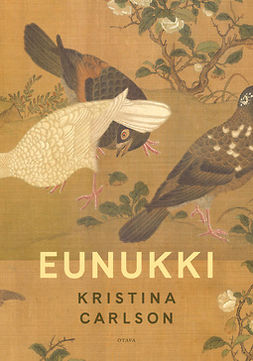 Carlson, Kristina - Eunukki, e-kirja