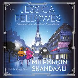 Fellowes, Jessica - Mitfordin skandaali, äänikirja