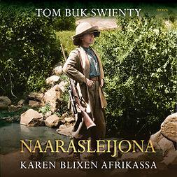Naarasleijona: Karen Blixen Afrikassa