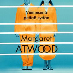 Atwood, Margaret - Viimeisenä pettää sydän, äänikirja