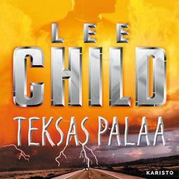 Child, Lee - Teksas palaa, äänikirja