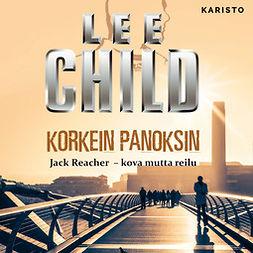 Child, Lee - Korkein panoksin, äänikirja
