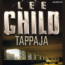 Child, Lee - Tappaja, audiobook