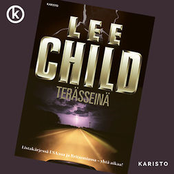 Child, Lee - Terässeinä, äänikirja