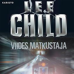 Child, Lee - Viides matkustaja, äänikirja