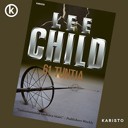 Child, Lee - 61 tuntia, audiobook