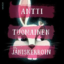 Tuomainen, Antti - Jäniskerroin, äänikirja