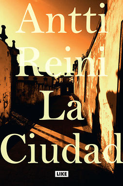 Reini, Antti - La Ciudad, ebook