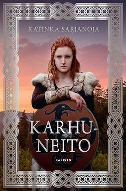 Sarjanoja, Katinka - Karhuneito, e-kirja