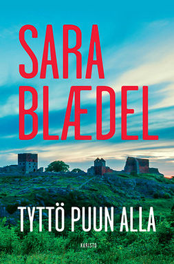 Blaedel, Sara - Tyttö puun alla, e-bok
