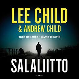 Child, Lee - Salaliitto, äänikirja