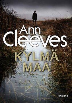 Cleeves, Ann - Kylmä maa, e-kirja