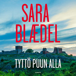 Blaedel, Sara - Tyttö puun alla, audiobook