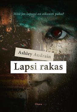 Audrain, Ashley - Lapsi rakas, ebook