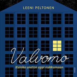 Peltonen, Leeni - Valvomo: Kuinka uneton oppi nukkumaan, äänikirja