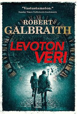 Galbraith, Robert - Levoton veri, e-kirja