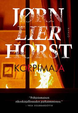 Horst, Jørn Lier - Korpimaja, e-kirja