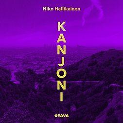 Hallikainen, Niko - Kanjoni, äänikirja