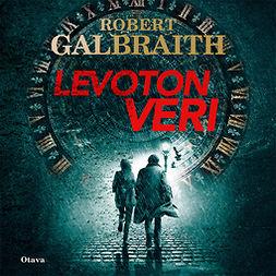 Galbraith, Robert - Levoton veri, äänikirja