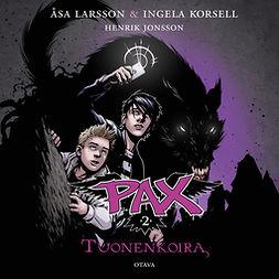 Larsson, Åsa - Pax 2 -Tuonenkoira, audiobook