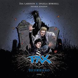 Larsson, Åsa - Pax 3 - Ihtiriekko, audiobook