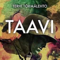 Törmälehto, Terhi - Taavi, äänikirja