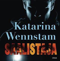 Wennstam, Katarina - Saalistaja, äänikirja
