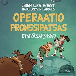 Horst, Jørn Lier - Operaatio pronssipatsas: Etsiväkaksikko 7, äänikirja