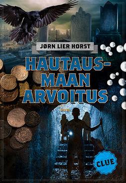 Horst, Jørn Lier - CLUE - Hautausmaan arvoitus, e-kirja