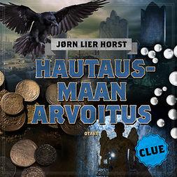 Horst, Jørn Lier - CLUE - Hautausmaan arvoitus, äänikirja