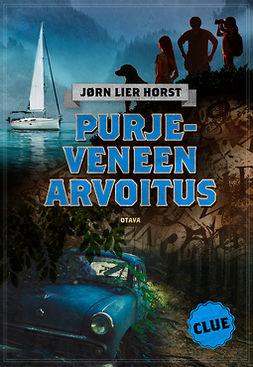 Horst, Jørn Lier - CLUE - Purjeveneen arvoitus, e-kirja