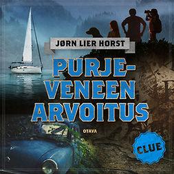 Horst, Jørn Lier - CLUE - Purjeveneen arvoitus, äänikirja