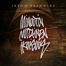 Reynolds, Jason - Minuutin mittainen ikuisuus, äänikirja