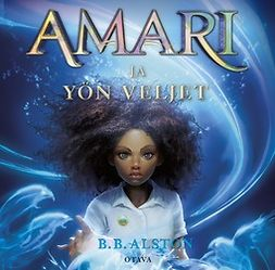 Alston, B. B. - Amari ja yön veljet, audiobook