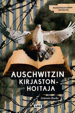 Iturbe, Antonio - Auschwitzin kirjastonhoitaja, e-kirja