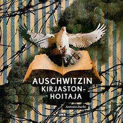 Iturbe, Antonio - Auschwitzin kirjastonhoitaja, äänikirja