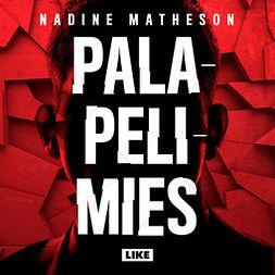 Matheson, Nadine - Palapelimies, äänikirja