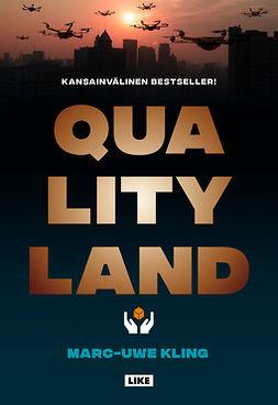 Kling, Marc-Uwe - QualityLand, e-kirja