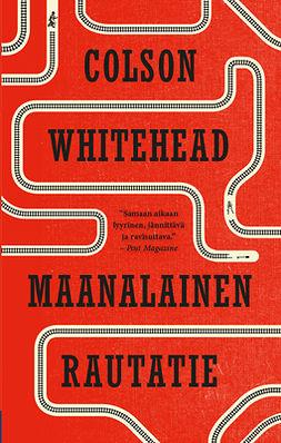 Whitehead, Colson - Maanalainen rautatie, e-kirja