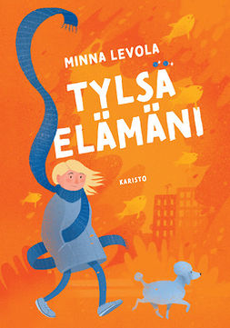 Levola, Minna - Tylsä elämäni, e-kirja