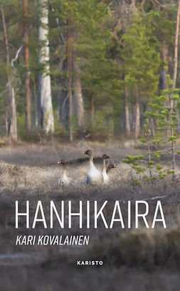 Kovalainen, Kari - Hanhikaira, ebook