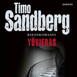 Sandberg, Timo - Yövieras, äänikirja