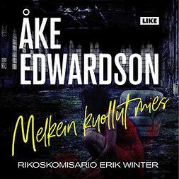 Edwardson, Åke - Melkein kuollut mies, äänikirja