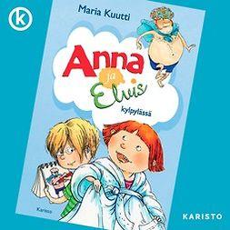 Kuutti, Maria - Anna ja Elvis kylpylässä, äänikirja